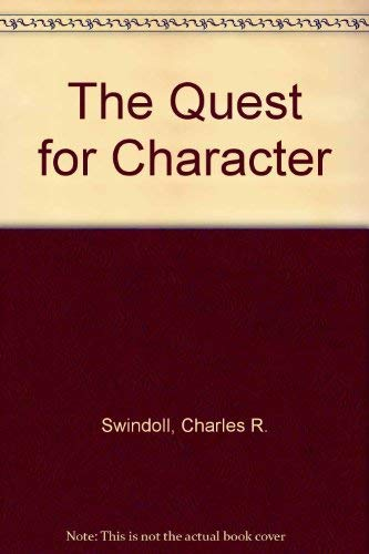 9780310962885: The Quest for Character
