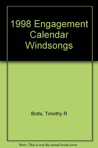 Windsongs-1998 Engagement Calendar (9780310970439) by Timothy Botts