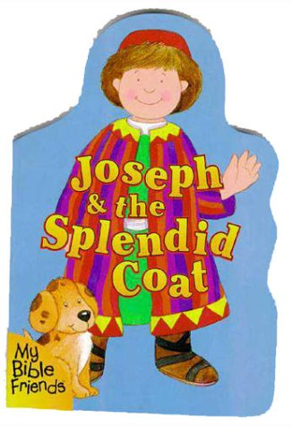 9780310973256: Joseph & the Splendid Coat