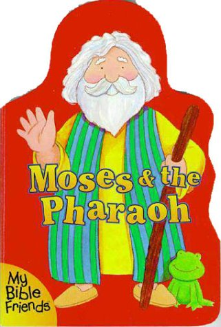 Moses & The Pharaoh (0310974569) by Alice Joyce Davidson