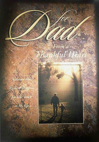 9780310976868: For Dad from a Thankful Heart: Scripture and Words of Gratitude for Your Touch in My Life