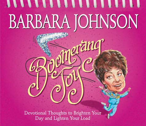 9780310977070: Boomerang Joy: Devotional Thoughts to Brighten Your Day and Lighten Your Load