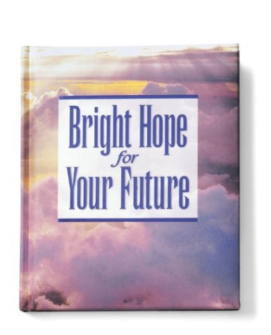 9780310977483: Bright Hope for Your Future