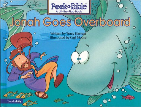 9780310978640: Jonah Goes Overboard