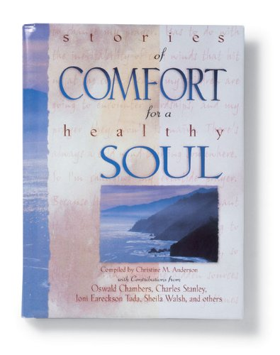 Stories of Comfort for a Healthy Soul