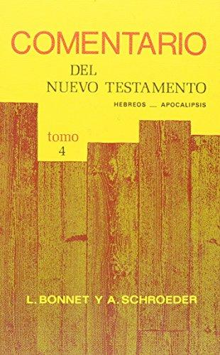 9780311030538: Comentario Del Nuevo Testamento Hebreos a Apocalipsis 4 (Spanish Edition)