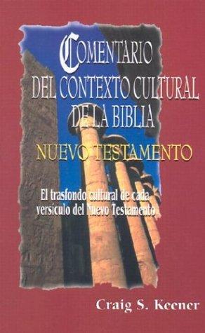 9780311030606: Comentario del contexto cultural de la Biblia. Nuevo Testamento (Spanish Edition)