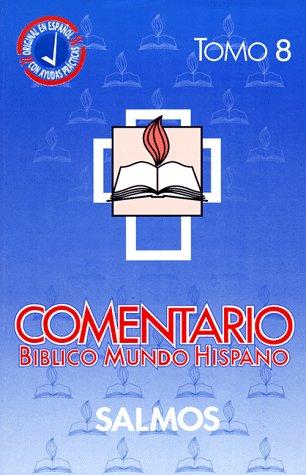Comentario bÃblico: Mundo Hispano: Baptist Spanish Publishing House