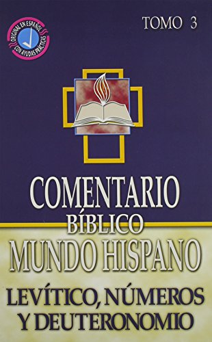9780311031276: Comentario Biblico Mundo Hispano: Tomo 3 Levitico, N umeros y Deuteronomio (Spanish Edition)
