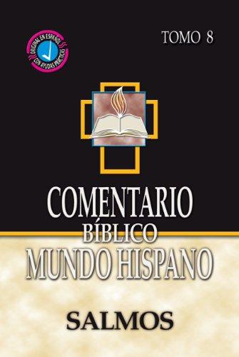 9780311031320: Comentario Biblico Mundo Hispano-Tomo 8- Salmos (Spanish Edition)