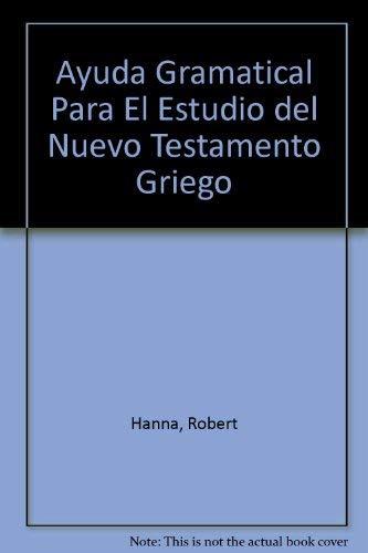 9780311036462: Ayuda Gramatical Para El Estudio del Nuevo Testamento Griego