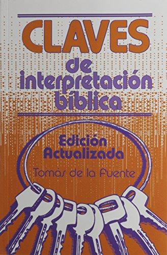 9780311036530: Claves de Interpretacion Biblica (Spanish Edition)