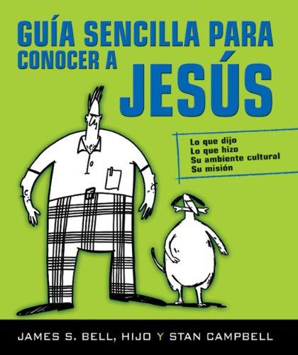 9780311036752: Guia Sencilla Para Conocer a Jesus (Spanish Edition)