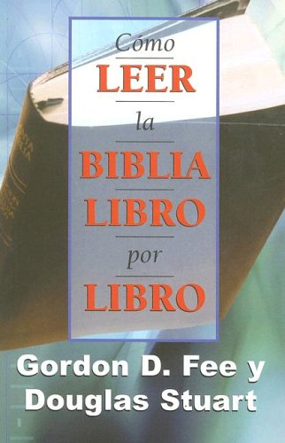 9780311036769: Como Leer La Biblia Libro Por Libro
