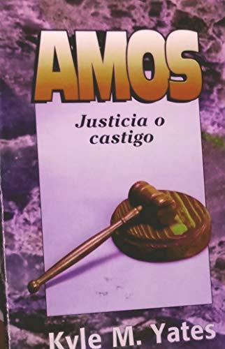 9780311040360: Amos: Justicia O Castigo