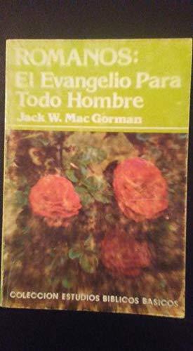9780311043439: Romanos: El Evangelio Para Todo Hombre (Coleccion de Estudios Biblicos Basicos)