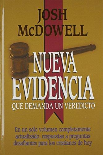 9780311050482: Nueva Evidencia Que Demanda un Veredicto (Spanish Edition)