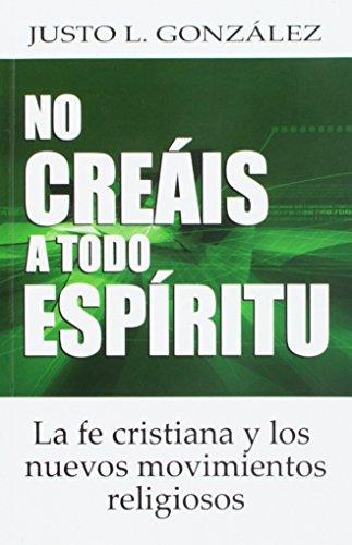 9780311050505: NO creais a Todo Espiritu (Spanish Edition)