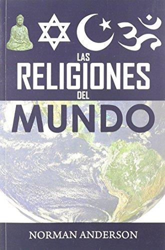 9780311057672: Las Religiones del Mundo (Spanish Edition)