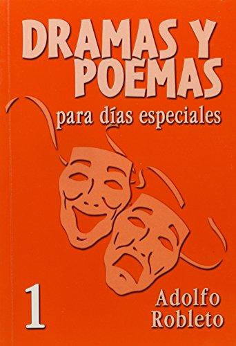 Dramas y Poemas Para Dias Especiales Numero 1 = Dramas and Poems for Special Days No. 1 (Spanish ...