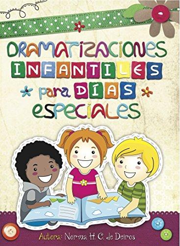 9780311076062: Dramatizaciones Infantiles: Para Dias Especiales