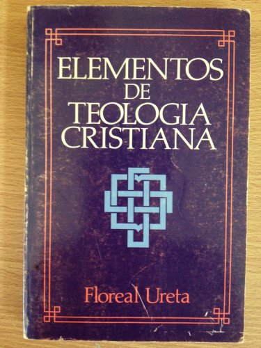 9780311090747: Elementos de Teologia Cristiana