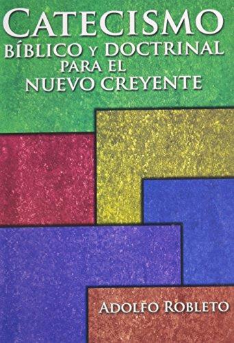 9780311090884: Catecismo biblico y doctrinal para el nuevo creyente (Spanish Edition)