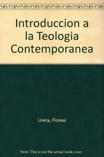 9780311091324: Introduccion a la Teologia Contemporanea