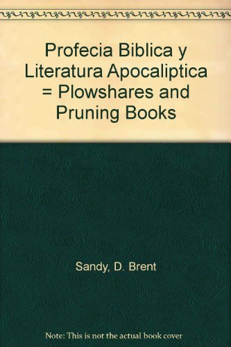9780311091423: Profecia Biblica y Literatura Apocaliptica