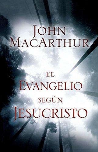 9780311091447: El evangelio según Jesucristo (Spanish Edition)