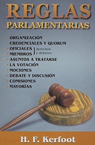 Reglas Parlamentarias: H. F. Kerfoot