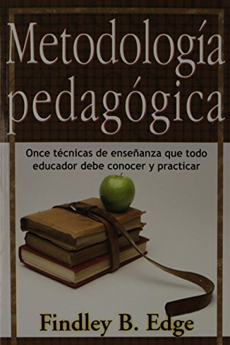9780311110261: Metodologia Pedagogica (Spanish Edition) by Findley B. Edge (1970-10-01)