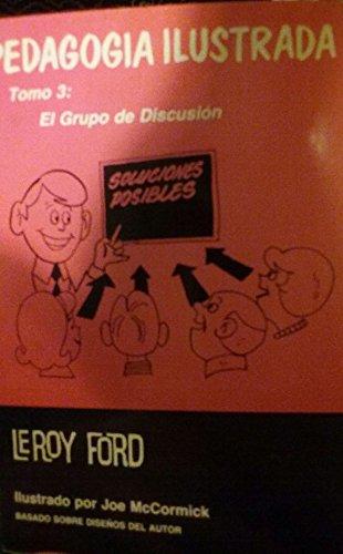 9780311110407: Pedagogia Ilustrada : Tomo 3: El Grupo De Discusion