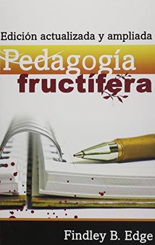 9780311110414: Pedogogia Fructifera: Edicion Actualizada y Ampliada
