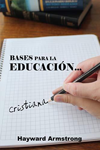 9780311110483: Bases Para la Educacion Cristiana (Spanish Edition)