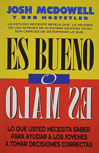 9780311110810: Es Bueno O Es Malo (Spanish Edition)