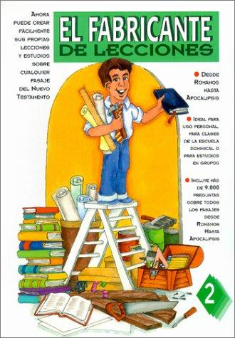 9780311111022: El Fabricante de Lecciones: Desde Romanos Hasta Apocalipsis / New Testament Lessonmaker (Spanish Edition)