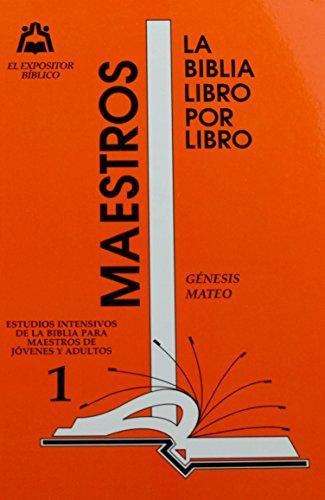 9780311112517: La Biblia Libro Por Libro: Maestro-Jovenes y Adultos Libro 1- Genesis y Mateo (Spanish Edition)