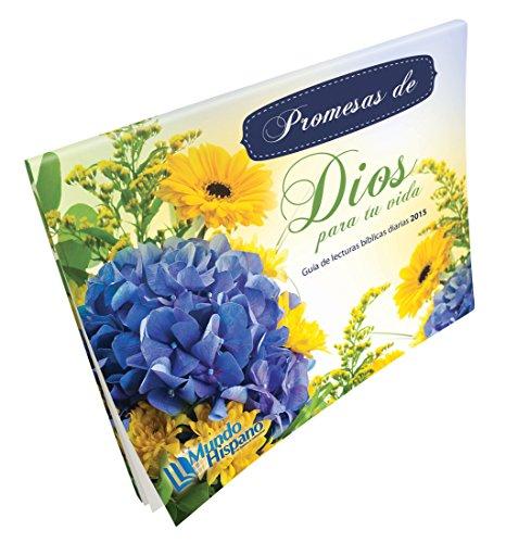 9780311113507: Promesas de Dios para tu Vida 2015 (Calendario/Flores) (Spanish Edition)