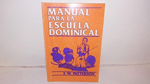 9780311114108: Manual Para la Escuela Dominical = Sunday School Manual (Spanish Edition)