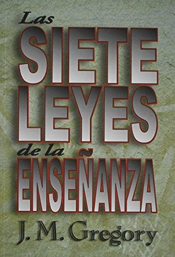 9780311114146: Las Siete Leyes de la Ensenanza (Spanish Edition)