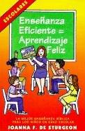 9780311116003: Ensenanza Eficiente = Aprendizaje Feliz: La Mejor Ensenanza Biblica Para Los Ninos En Edad Escolar (Expositor Biblico)