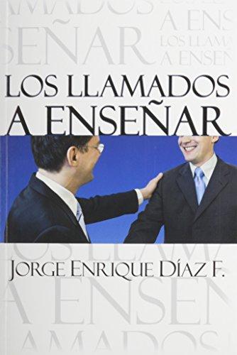 9780311116997: Los Llamados a Ensenar (Spanish Edition)