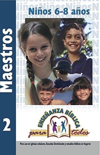 9780311117147: Enseñanza Biblica Para Todos-Libro 2-Niños 6-8 Años Maestro (Spanish Edition)