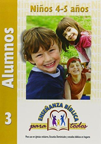 9780311117239: Ensenanza Biblica Para Todos-Libro 3-Niños 4-5 Años Alumnos (Spanish Edition)