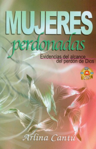 9780311121144: Mujeres Perdonadas = Forgiven Women (Spanish Edition)