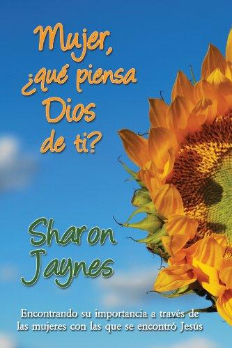 Mujer, que piensa Dios de ti? (Spanish Edition): Sharon Jaynes