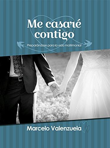 9780311121311: Me Casare Contigo (Spanish Edition)