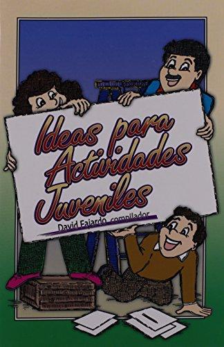 9780311123308: Ideas Para Actividades Juveniles (Spanish Edition)