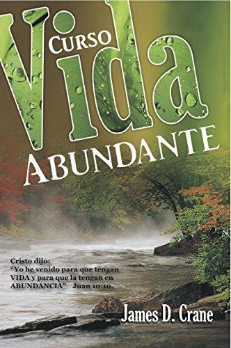 9780311130146: Vida Abundante. Curso de 5 lecciones para evangelizar (Spanish Edition)